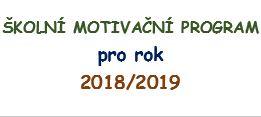 Motivační program SOU Sedlčany o.p.s. pro školní rok 2018/2019